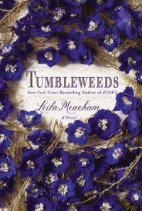 Tumbleweeds by Lella Meachman